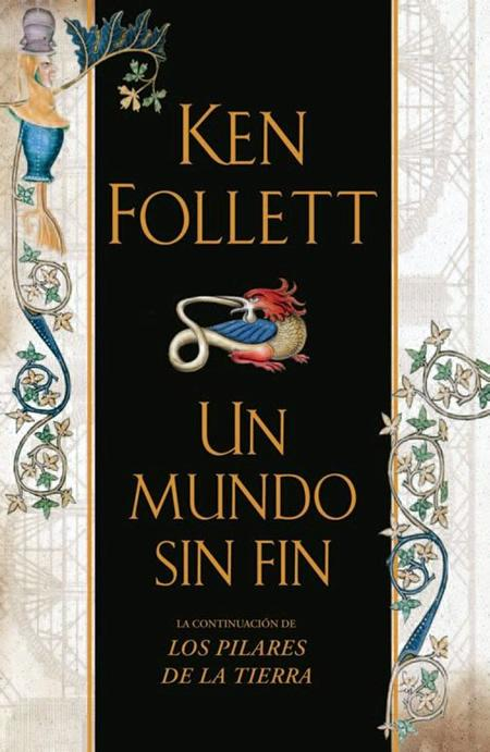 """""""Un mundo sin fin"""" - Ken Follett (2007)"""