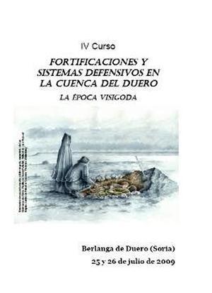 Fortificacione y sistemas defensivos en la cuenca del Duero