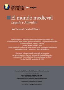 El mundo medieval: legado y alteridad