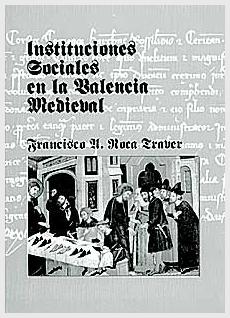 Instituciones Sociales en la Valencia Medieval