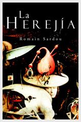 La Herejia de Romain Sardou